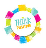 Think Positive. Rough Brush Stroke Design Element Concept Royalty Free Stock Image