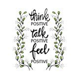 Think positive talk positive feel positive. Inspirational quotes royalty free illustration