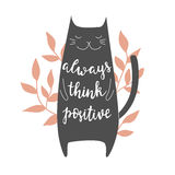 Always think positive. Vector background with cat. Brush hand lettering Royalty Free Stock Images