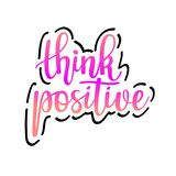 Think positive vector inspirational motivational quote lettering design Stock Image