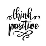 Think positive vector inspirational motivational quote lettering design Royalty Free Stock Photo