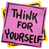 Think for yourself reminder or advice Stock Photography