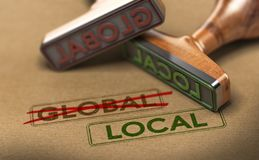 Thinking and Acting Locally, Local Sourcing. 3D illustration of two rubber stamps with words global and local over kraft paper background, Concept of consumption Royalty Free Stock Images