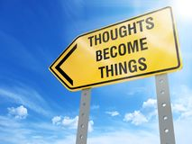 Thoughts become things sign. On blue sky background,3d rendered Stock Photo