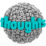 Thoughts Letter Sphere Comments Feedback Ideas. Thoughts and ideas on improving a project, product or business illustrated by the word on a ball or sphere of 3d Stock Image