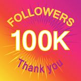 100 thousand followers illustration with thank you. 100 thousand followers with thank you. Colorful flat stock illustration stock illustration