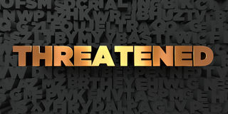 Threatened - Gold text on black background - 3D rendered royalty free stock picture Stock Images