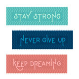 Three motivations lettering vector quotes. Stay strong lettering on green background. Never give up lettering on blue background. Keep dreaming lettering on Royalty Free Stock Photos
