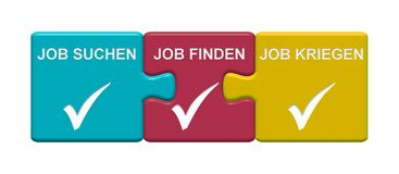 3 Puzzle Buttons showing Search Find and Get a Job german. Three Puzzle Buttons with tick symbol showing Search find and get a job in german language Stock Photography