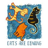 Three vector hand drawn funny cats. Design template for T-shirt, postcard or funny type. Three vector hand drawn funny cats and inspiration Cats are coming Stock Illustration