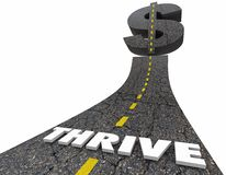 Thrive Make More Money Earn Income Dollar Sign Road 3d Illustrat. Ion Royalty Free Stock Images