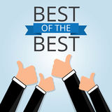 Thumbs up hands with Text the word Best of the Best Stock Photography