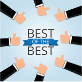 Thumbs up hands with Text the word Best of the Best Royalty Free Stock Images