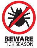 Tick Insect Season Beware Warning Logo Sign Icon. With stop red circle and lettering bug stock illustration