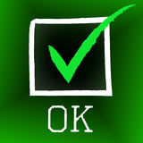 Tick Ok Means All Right et O k Photo stock