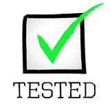 Tick Tested Shows Pass Approved And Tests. Tick Tested Representing Excellence Tests And Confirm Royalty Free Stock Images