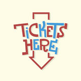 Tickets Here Funny Artistic Sign Slab Serif Lettering With An Ar Royalty Free Stock Photo