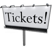 Tickets Word on Billboard Advertisement Banner Sign Royalty Free Stock Images