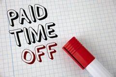 Tiempo pagado del texto de la escritura apagado Vacaciones del significado del concepto con la cura de reclinación del pago de la Imagen de archivo