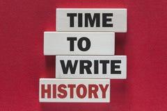 Tijd om geschiedenis te schrijven Motievenbericht Royalty-vrije Stock Foto's