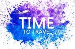 Tijd te reizen Van letters voorziend in waterverf blauwe vlek op waterverfdocument Abstracte blauwe vlek op witte achtergrond ink vector illustratie
