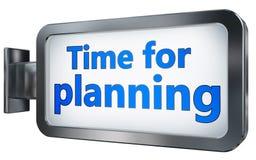 Tijd voor planning op aanplakbordachtergrond vector illustratie