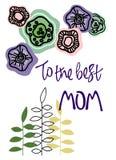 Till den b?sta mamman H?lsa uttryck med blom- garnering Handbokst?ver och hand-drog abstrakta blommor vektor illustrationer