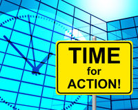 Time For Action Indicates Do It And Active Royalty Free Stock Images