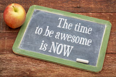 The time be awesome is now Royalty Free Stock Images