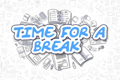 Time For A Break - Doodle Blue Word. Business Concept. Stock Photo