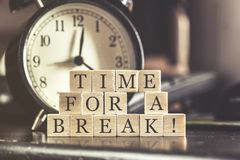 Time for a break concept. Time for a break message on a desk Stock Photo