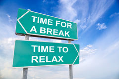 Time For a Break and Time To Relax sign Royalty Free Stock Photo