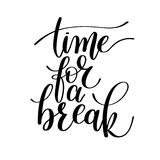 Time for a Break Vector Text Phrase Illustration Stock Image
