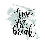 Time for a Break Vector Text Phrase Illustration Stock Photography