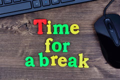 Time for a break words on table Royalty Free Stock Images