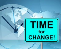 Time For Change Means At The Moment And Changing Stock Photo