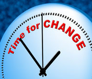 Time For Change Shows Right Now And Changing Stock Photo