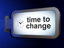 Time concept: Time to Change and Clock on billboard background. Time concept: Time to Change and Clock on advertising billboard background, 3D rendering Stock Image