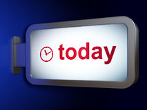 Time concept: Today and Clock on billboard background Stock Photo
