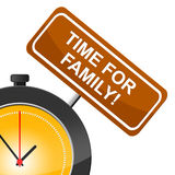 Time For Family Means Blood Relation And Children. Time For Family Showing Blood Relation And Offspring Royalty Free Stock Photography
