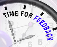 Time For feedback Showing Opinion Evaluation And Surveys. Time For feedback Shows Opinion Evaluation And Surveys Stock Image