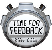Time for Feedback Words Stopwatch Timer Seeking Comments. A stopwatch timer shows the words Time for Feedback soliciting opinions, comments, reactions, criticism Stock Images