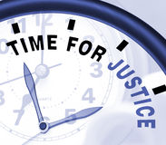 Time For Justice Message Shows Law And Punishment Royalty Free Stock Images