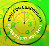 Time For Leadership Means Command Influence And Authority Royalty Free Stock Photography