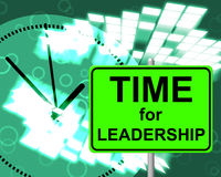 Time For Leadership Shows Right Now And Command Stock Image
