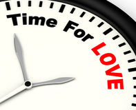 Time For Love Message Showing Romance And Feelings Stock Image
