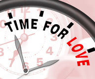 Time For Love Message Shows Romance And Feelings. Time For Love Message Showing Romance And Feelings Royalty Free Stock Photo