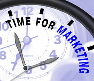 Time For Marketing Message Shows Advertising And Sales Royalty Free Stock Photos