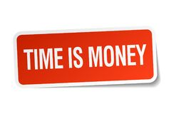 Time is money sticker. Time is money square sticker isolated on white background. time is money royalty free illustration