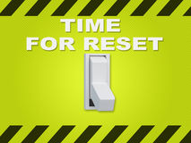 Time for Reset concept. 3D illustration of TIME FOR RESET title above an electric switch on green wall Stock Photo